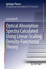 Optical Absorption Spectra Calculated Using Linear-Scaling Density-Functional Theory 1st Edition 9783319033730 3319033735