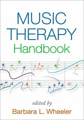 Music Therapy Handbook 1st Edition 9781462518036 1462518036