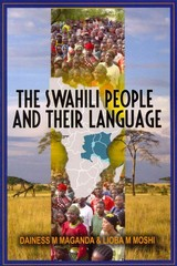 The Swahili People and Their Language 1st Edition 9781909112445 1909112445
