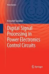 Digital Signal Processing in Power Electronics Control Circuits 1st Edition 9781447159537 1447159535