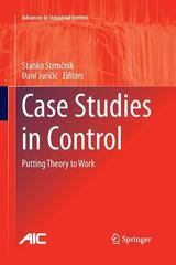 Case Studies in Control 1st Edition 9781447159247 1447159241