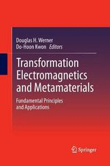 Transformation Electromagnetics and Metamaterials 1st Edition 9781447158929 144715892X