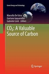 CO2: a Valuable Source of Carbon 1st Edition 9781447158295 1447158296