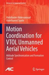Motion Coordination for VTOL Unmanned Aerial Vehicles 1st Edition 9781447160595 1447160592