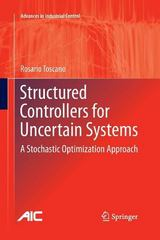 Structured Controllers for Uncertain Systems 1st Edition 9781447159155 1447159152