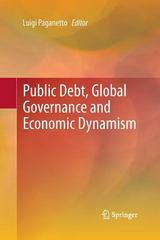 Public Debt, Global Governance and Economic Dynamism 1st Edition 9788847056329 8847056322