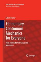 Elementary Continuum Mechanics for Everyone 1st Edition 9789400795587 9400795580