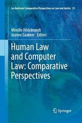 Human Law and Computer Law: Comparative Perspectives 1st Edition 9789400794085 9400794088