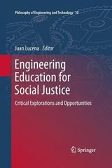 Engineering Education for Social Justice 1st Edition 9789400795020 9400795025