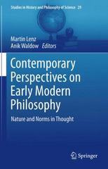 Contemporary Perspectives on Early Modern Philosophy 1st Edition 9789400793170 9400793170