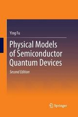 Physical Models of Semiconductor Quantum Devices 2nd Edition 9789400795563 9400795564