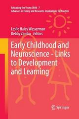 Early Childhood and Neuroscience - Links to Development and Learning 1st Edition 9789400794566 9400794568