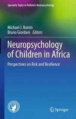 Neuropsychology of Children in Africa 1st Edition 9781489993458 1489993452