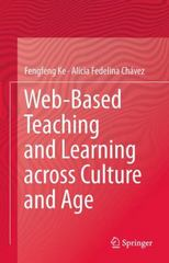 Web-Based Teaching and Learning Across Culture and Age 1st Edition 9781489995513 148999551X
