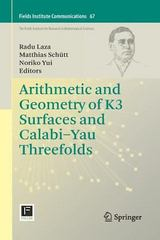 Arithmetic and Geometry of K3 Surfaces and Calabi-Yau Threefolds 1st Edition 9781489999184 1489999183