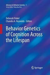 Behavior Genetics of Cognition Across the Lifespan 1st Edition 9781493902392 1493902393