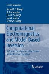 Computational Electromagnetics and Model-Based Inversion 1st Edition 9781489988140 1489988149