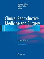 Clinical Reproductive Medicine and Surgery 2nd Edition 9781489997968 1489997962