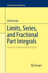 Limits, Series, and Fractional Part Integrals 1st Edition 9781489992437 148999243X