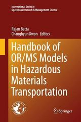 Handbook of or/MS Models in Hazardous Materials Transportation 1st Edition 9781489987921 1489987924
