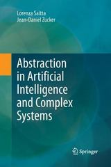 Abstraction in Artificial Intelligence and Complex Systems 1st Edition 9781489988744 1489988742