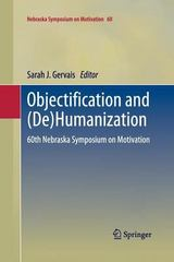 Objectification And (de)Humanization 1st Edition 9781489998873 148999887X