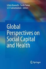 Global Perspectives on Social Capital and Health 1st Edition 9781489987600 1489987606