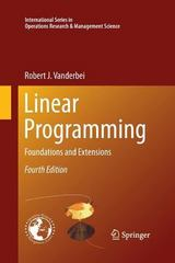 Linear Programming 4th Edition 9781489973764 1489973761
