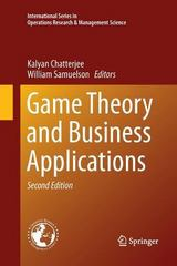 Game Theory and Business Applications 2nd Edition 9781489998156 1489998152