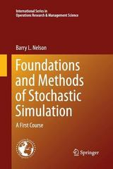 Foundations and Methods of Stochastic Simulation 1st Edition 9781489989819 1489989811
