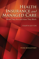 Health Insurance and Managed Care 4th Edition 9781284043266 1284043266