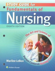 Study Guide for Fundamentals of Nursing 8th Edition 9781451192728 145119272X