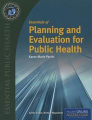 Essentials of Planning and Evaluation for Public Health 1st Edition 9781284050196 128405019X