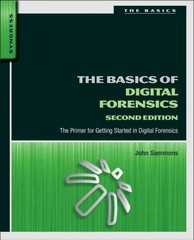 The Basics of Digital Forensics 2nd Edition 9780128016350 0128016353