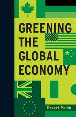 Greening the Global Economy 1st Edition 9780262028233 0262028239
