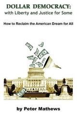 Dollar Democracy 2nd Edition 9781496059734 1496059735