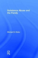 Substance Abuse and the Family 1st Edition 9781317636946 1317636945