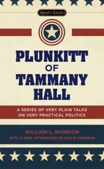 Plunkitt of Tammany Hall 1st Edition 9780451474131 0451474139