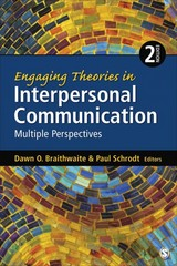Engaging Theories in Interpersonal Communication 2nd Edition 9781452261409 1452261407