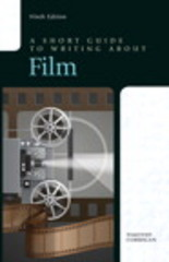 A Short Guide to Writing about Film 9th Edition 9780321965240 0321965248