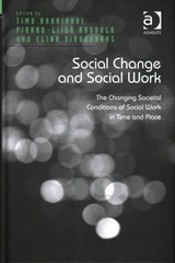 Social Change and Social Work 1st Edition 9781317054078 1317054075