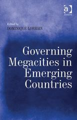 Governing Megacities in Emerging Countries 1st Edition 9781317125624 1317125622