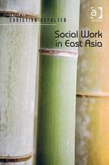Social Work in East Asia 1st Edition 9781317053323 131705332X