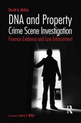 DNA and Property Crime Scene Investigation 1st Edition 9781317522768 1317522761