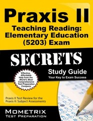 Praxis II Teaching Reading Elementary Education (5203) Exam Secrets Study Guide 1st Edition 9781630942519 1630942510