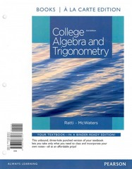 College Algebra and Trigonometry, Books a la Carte Edition Plus MyMathLab -- Access Card Package 3rd Edition 9780321979148 0321979141