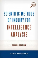Scientific Methods of Inquiry for Intelligence Analysis 2nd Edition 9781442224339 1442224339