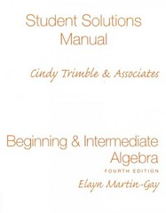 Student Solutions Manual (Standalone) for Beginning &amp.Intermediate Algebra 4th edition 9780136030812 0136030815