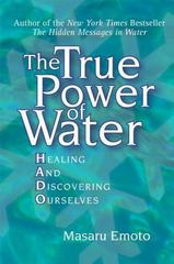 The True Power of Water 1st Edition 9780743289818 0743289811