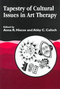 Tapestry of Cultural Issues in Art Therapy 1st edition 9781853025761 1853025763